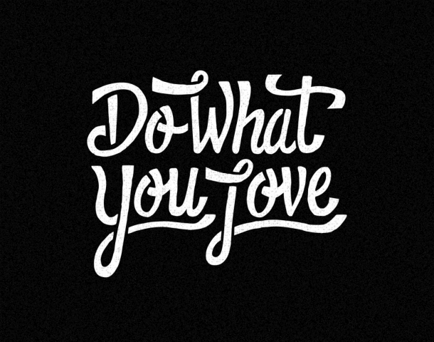 sam broom do what you love hand lettering typography graphic design