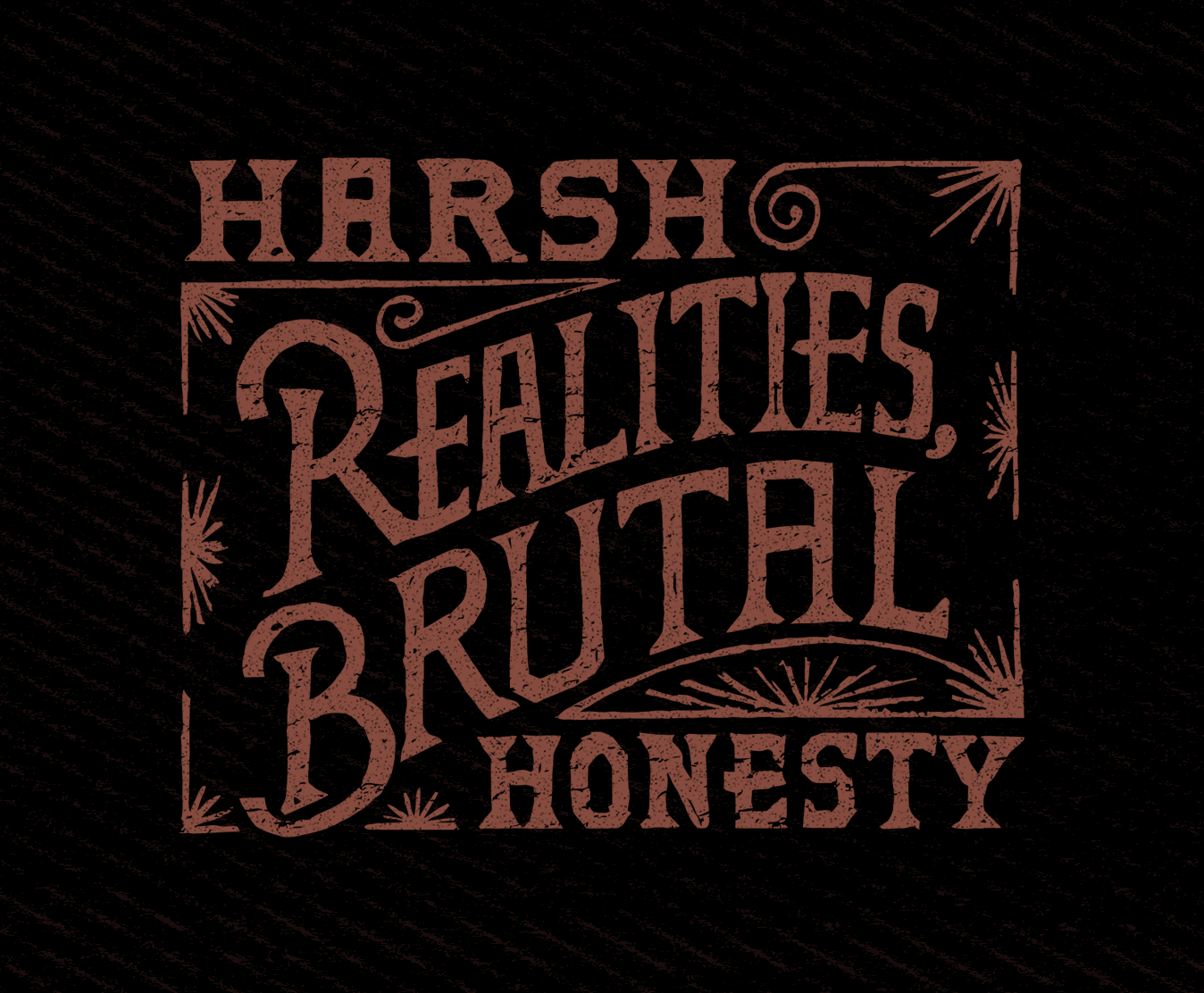 sam broom graphic design hand lettering harsh realities brutal honest coveted crew clothing company arkansas