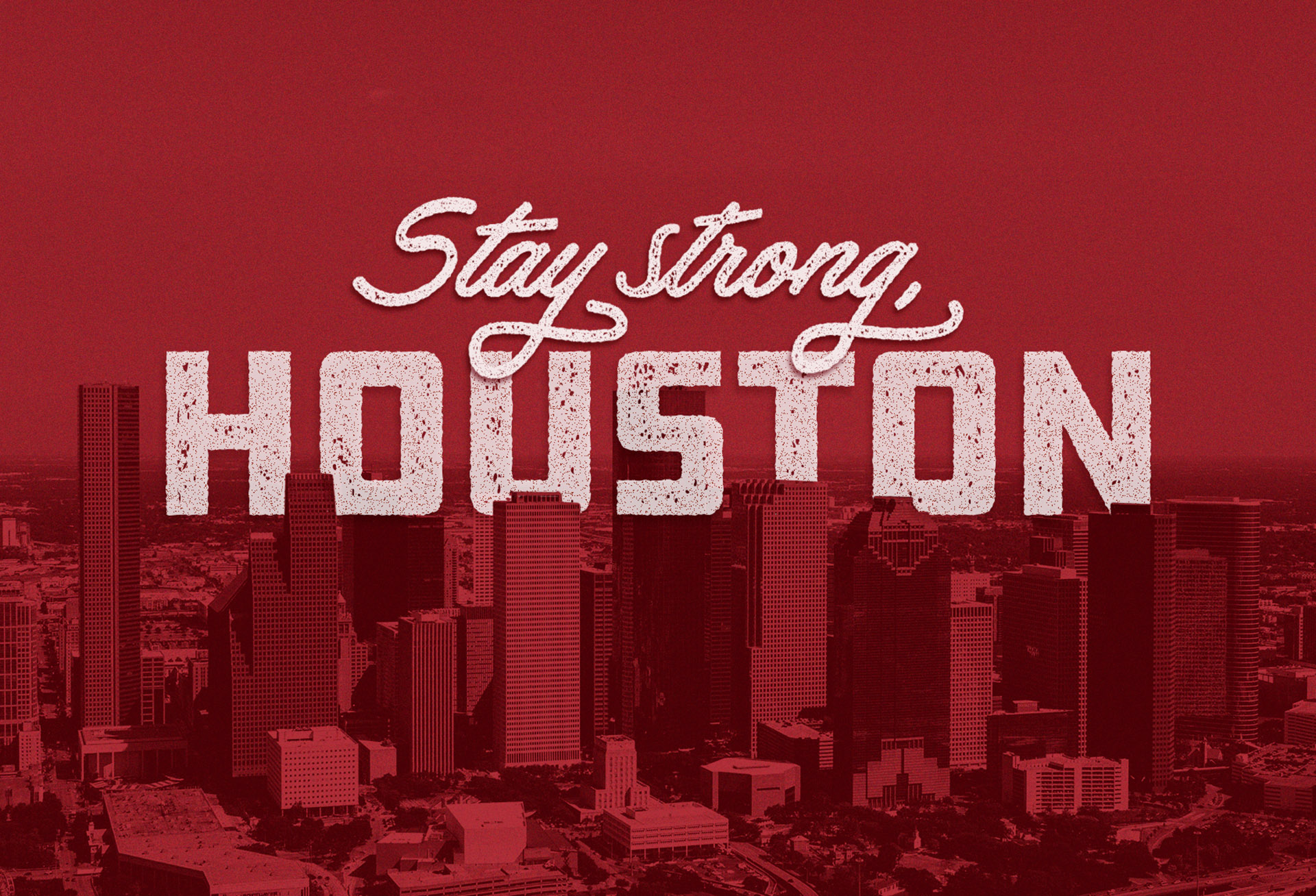 sam broom stay strong houston texas hurricane harvey disaster relief graphic design