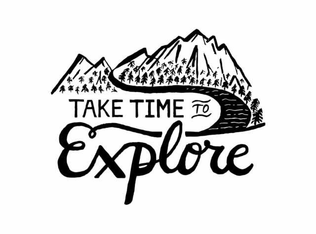 sam broom take time to explore mountains scenery river trees graphic design illustration hand lettering